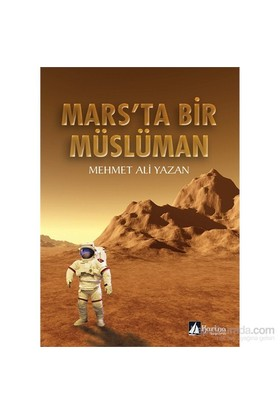 Mars'Ta Bir Müslüman-Mehmet Ali Yazan
