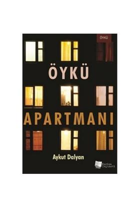 Öykü Apartmanı-Aykut Dalyan