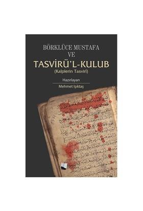 Börklüce Mustafa Ve Tasvirü'L-Kulub-Mehmet Işıktaş