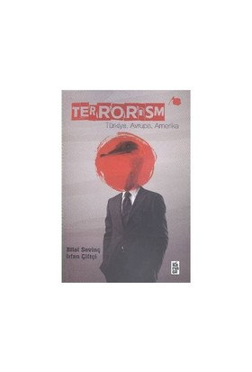 Terrorism (Türkiye, Avrupa, Amerika)-İrfan Çiftçi