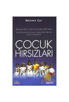 Çocuk Hırsızları - Mustafa Çay