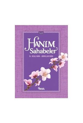 Hanım Sahabeler - Abdullah Kara