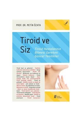Tiroid Ve Siz-Metin Özata