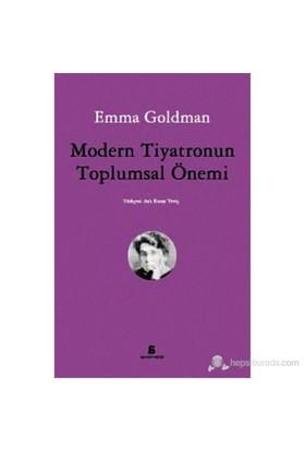 Modern Tiyatronun Toplumsal Önemi-Emma Goldman