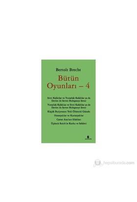 Bütün Oyunları 4-Bertolt Brecht