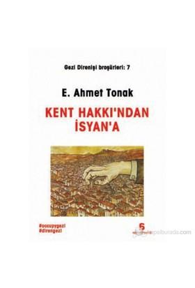 Kent Hakkı'Ndan İsyan'A-E. Ahmet Tonak