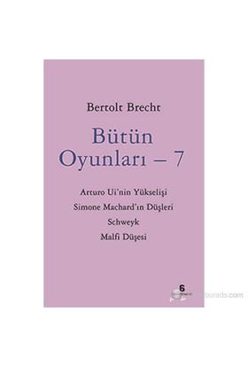 Bütün Oyunları - 7-Bertolt Brecht