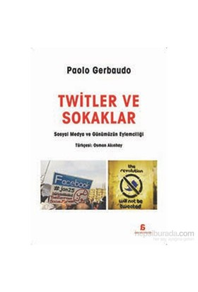 Twitler Ve Sokaklar