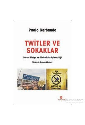 Twitler Ve Sokaklar-Paolo Gearbaudo
