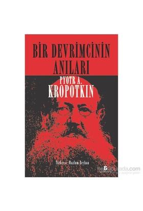Bir Devrimcinin Anilari-Pyotr Alekseyeviç Kropotkin