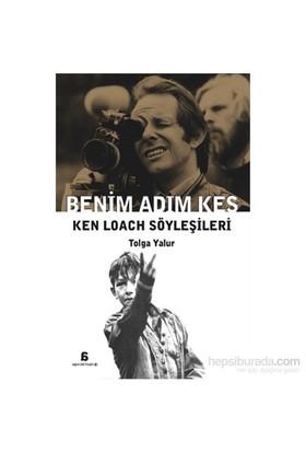 Benim Adim Kes – Ken Loach Söyleşileri