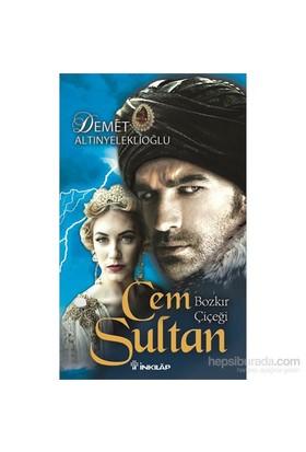 Cem Sultan-Demet Altınyeleklioğlu