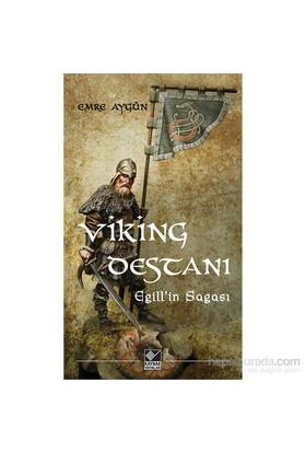 Viking Destanı : Egill'İn Sagası-Kolektif