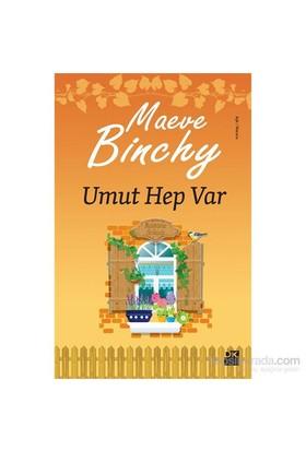 Umut Hep Var - Maeve Binchy