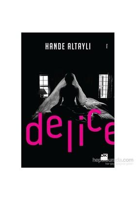 Delice - Hande Altaylı