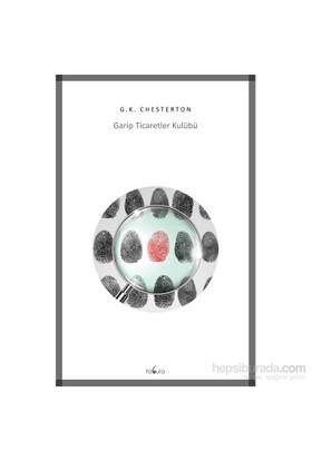 Garip Ticaretler Kulübü-G. K. Chesterton