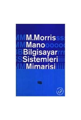 Bilgisayar Sistemleri Mimarisi - M. Morris Mano