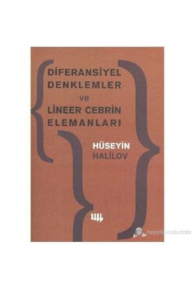 Diferansiyel Denklemler Ve Lineer Cebrin Elemanları-Hüseyin Halilov