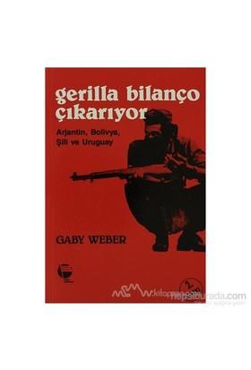 Gerilla Bilanço Çıkarıyor Arjantin, Bolivya, Şili Ve Uruguay-Gaby Weber