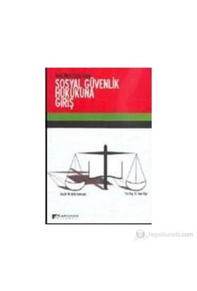 Yeni Mevzuata Göre Sosyal Güvenlik Hukukuna Giriş-Suat Uğur