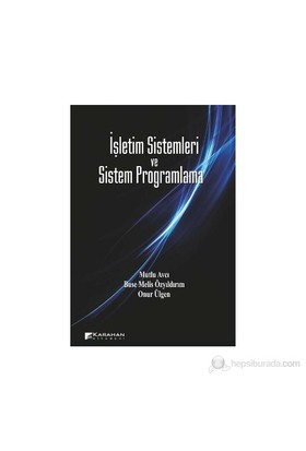 İşletim Sistemleri ve Sistem Programlama - Onur Ülgen