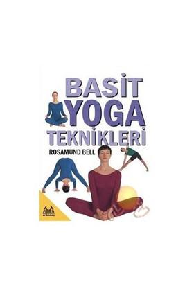 Basit Yoga Teknikleri - Rosamund Bell