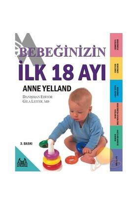 Bebeğinizin İlk 18 Ayı - Anne Yelland