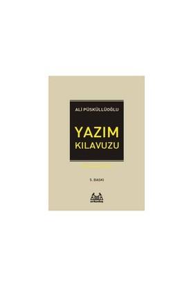 Yazım Kılavuzu - Ali Püsküllüoğlu