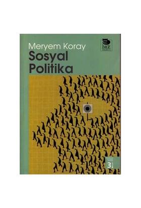 Sosyal Politika - Meryem Koray
