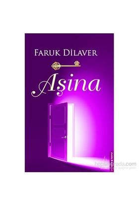Faruk Dilaver: Aşina - Faruk Dilaver