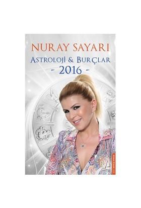 Astroloji Ve Burçlar 2016-Nuray Sayarı