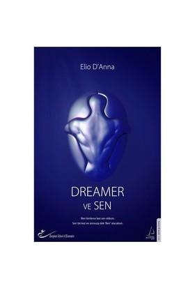 Dreamer Ve Sen - Elio D'Anna