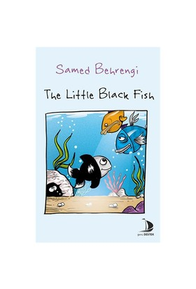 The Little Black Fish - Samed Behrengi