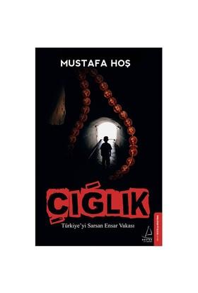Çığlık - Mustafa Hoş