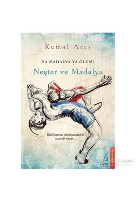 Neşter Ve Madalya-Kemal Ateş