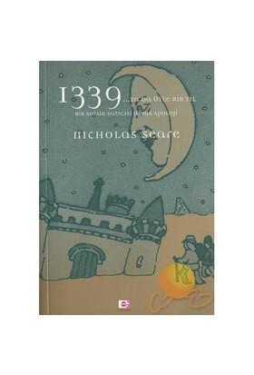 1339... Ya Da Öyle Bir Yıl