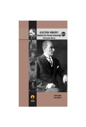 Atatürk Kimdir? / Atatürk'ün Devlet Adamlığı (dünyada Barış) - 6/2