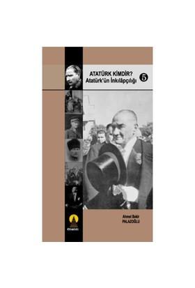 Atatürk Kimdir? / Atatürk'ün İnkılapçılığı - 5