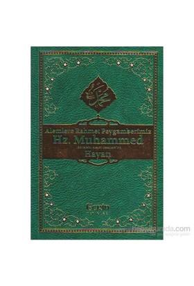 Alemlere Rahmet Peygamberimiz Hz. Muhammed (Sav) 'İn Hayatı - Emrullah Coşkun