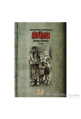 Grizu 1-Muzaffer Oruçoğlu