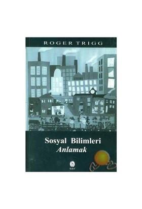 Sosyal Birimleri Anlamak-Roger Trigg