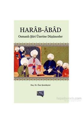 Harab Abad-Özer Şenödeyici