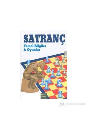 Satranç - Temel Bilgiler Ve Oyunlar