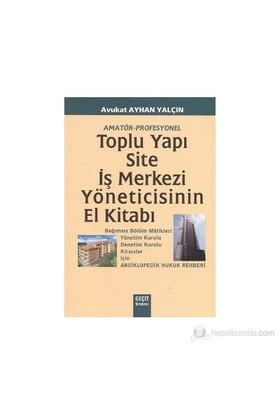 Toplu Yapı Site Ve İş Merkezi Yöneticisinin El Kitabı