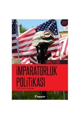 İmparatorluk Politikası-James Petras
