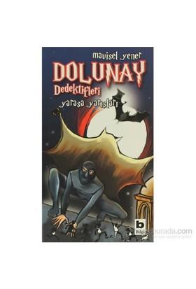 Dolunay Dedektifleri - Yarasa Yarışları-Mavisel Yener