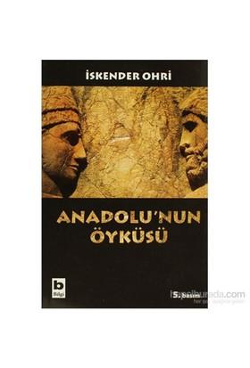 Anadolu'Nun Öyküsü - İskender Ohri