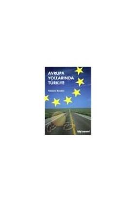Avrupa Yollarında Türkiye