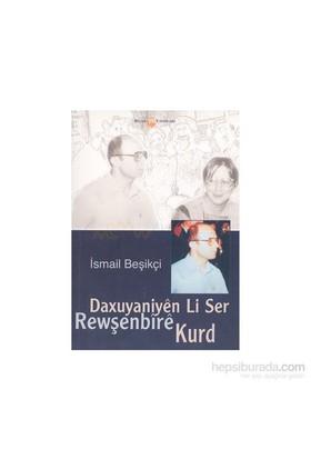 Daxuyaniyen Li Ser Rewşenbire Kurd-İsmail Beşikçi