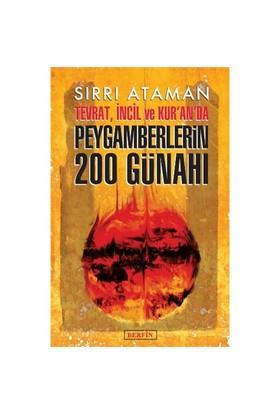 Tevrat İncil Ve Kuranda Peygamberlerin 200 Günahı-Sırrı Ataman